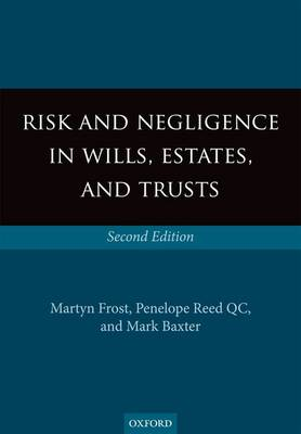 Risk and Negligence in Wills, Estates, and Trusts (BOK)
