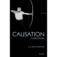 Causation: A User's Guide (BOK)