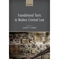 Foundational Texts in Modern Criminal Law (BOK)
