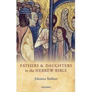 Fathers and Daughters in the Hebrew Bible (BOK)