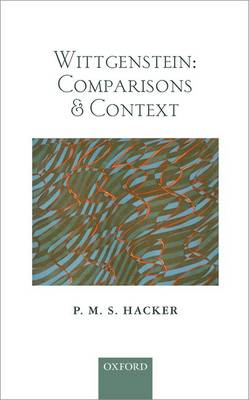Wittgenstein: Comparisons and Context (BOK)