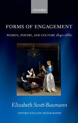 Forms of Engagement: Women, Poetry and Culture 1640-1680 (BOK)
