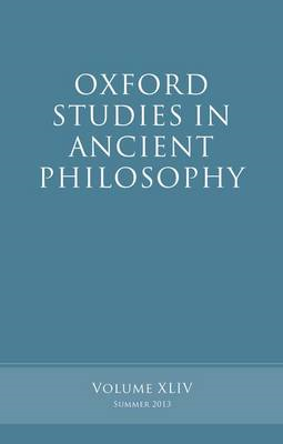 Oxford Studies in Ancient Philosophy, Volume 44 (BOK)