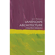 Landscape Architecture: A Very Short Introduction (BOK)