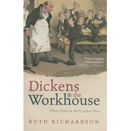 Dickens and the Workhouse (BOK)