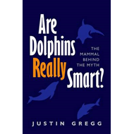 Are Dolphins Really Smart? (BOK)