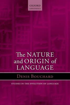 The Nature and Origin of Language (BOK)