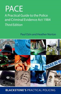 PACE: A Practical Guide to the Police and Criminal Evidence (BOK)
