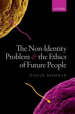 Non-Identity Problem and the Ethics of Future People (BOK)