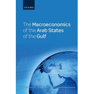 The Macroeconomics of the Arab States of the Gulf (BOK)