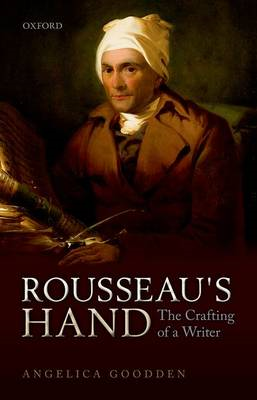Rousseau's Hand: The Crafting of a Writer (BOK)