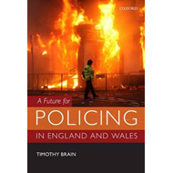 Future for Policing in England and Wales (BOK)