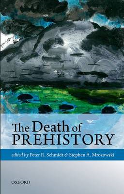 The Death of Prehistory (BOK)