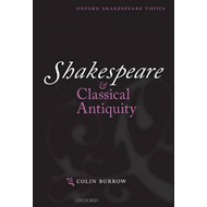 Shakespeare and Classical Antiquity (BOK)