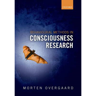 Behavioral Methods in Consciousness Research (BOK)