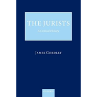 The Jurists: A Critical History (BOK)