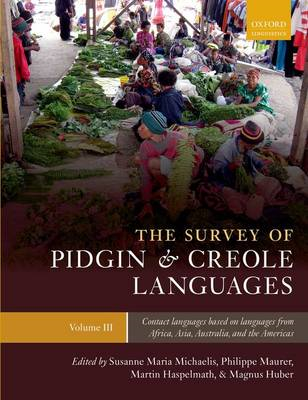 The Survey of Pidgin and Creole Languages: Volume 3: Contact Languages Based on Languages from Afric (BOK)