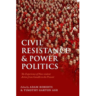 Civil Resistance and Power Politics (BOK)