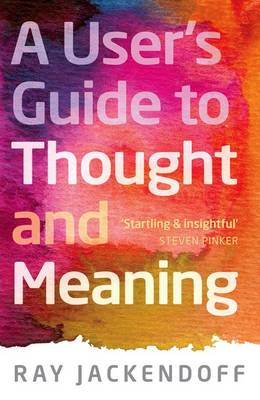 A User's Guide to Thought and Meaning (BOK)