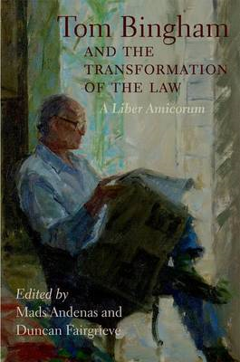 Tom Bingham and the Transformation of the Law: A Liber Amicorum (BOK)