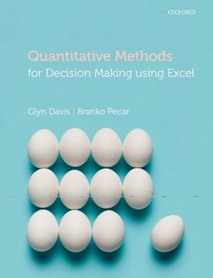 Quantitative Methods for Decision Making Using Excel (BOK)