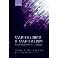 Capitalisms and Capitalism in the Twenty-First Century (BOK)