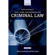 Smith and Hogan's Text, Cases, and Materials on Criminal Law (BOK)