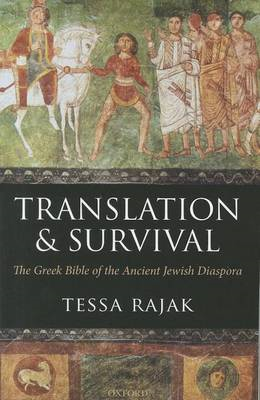 Translation and Survival: The Greek Bible of the Ancient Jewish Diaspora (BOK)