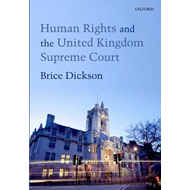 Human Rights and the United Kingdom Supreme Court (BOK)