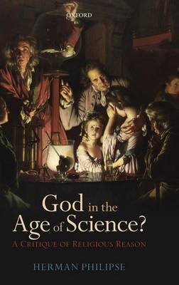 God in the Age of Science?: A Critique of Religious Reason (BOK)