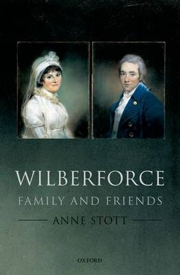 Wilberforce: Family and Friends (BOK)