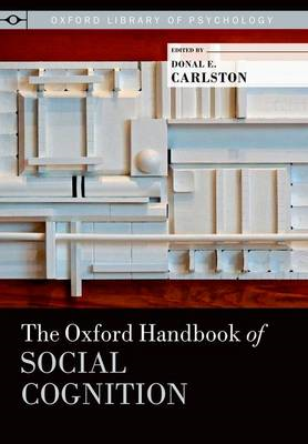 The Oxford Handbook of Social Cognition (BOK)