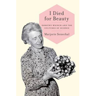 I Died for Beauty: A Biography of Dorothy Wrinch (BOK)