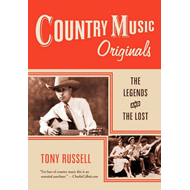 Country Music Originals: The Legends and the Lost (BOK)