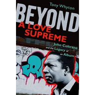 Beyond A Love Supreme (BOK)