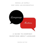 Language Matters: A Guide to Everyday Questions About Language (BOK)
