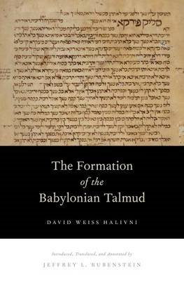 The Formation of the Babylonian Talmud (BOK)