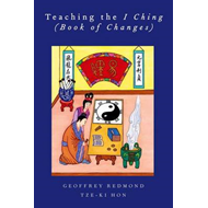 Teaching the I Ching (Book of Changes) (BOK)