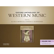 Oxford Anthology of Western Music: Volume 2: The Mid-eighteenth Century to the Late Nineteenth Centu (BOK)