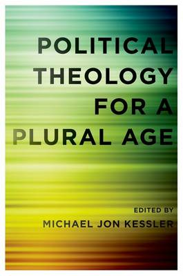 Political Theology for a Plural Age (BOK)
