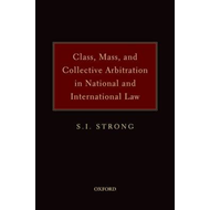 Class, Mass and Collective Arbitration in National and International Law (BOK)