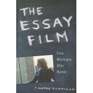 The Essay Film: From Montaigne, After Marker (BOK)