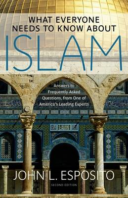 What Everyone Needs to Know about Islam (BOK)