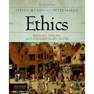 Ethics: History, Theory, and Contemporary Issues (BOK)