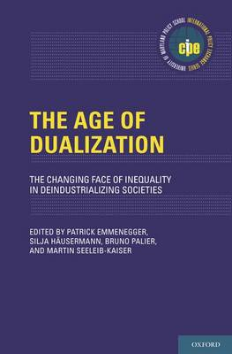 The Age of Dualization: The Changing Face of Inequality in Deindustrializing Societies (BOK)