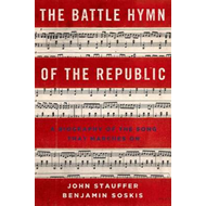 The Battle Hymn of the Republic: A Biography of the Song That Marches On (BOK)
