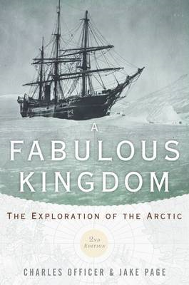 A Fabulous Kingdom: The Exploration of the Arctic (BOK)