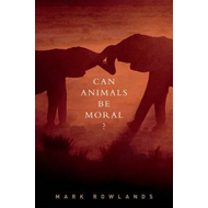 Can Animals Be Moral? (BOK)