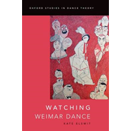 Watching Weimar Dance (BOK)