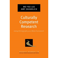 Culturally Competent Research: Using Ethnography as a Meta-Framework (BOK)